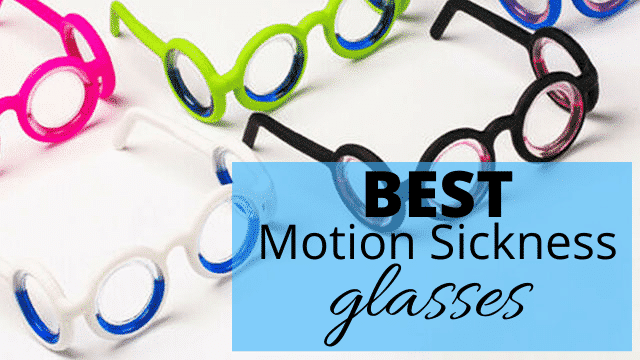 best-motion-sickness-glasses